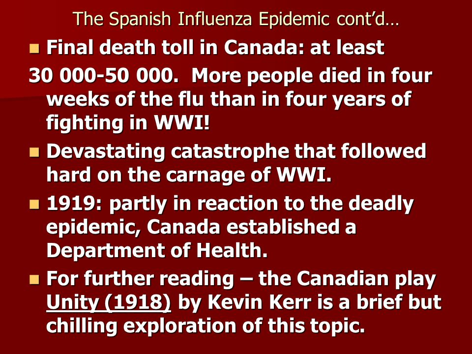 The Spanish Influenza Epidemic cont'd…