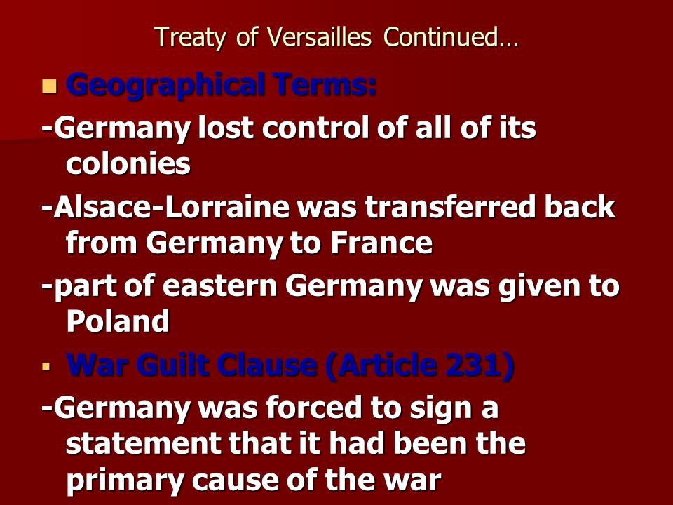 Treaty of Versailles Continued…
