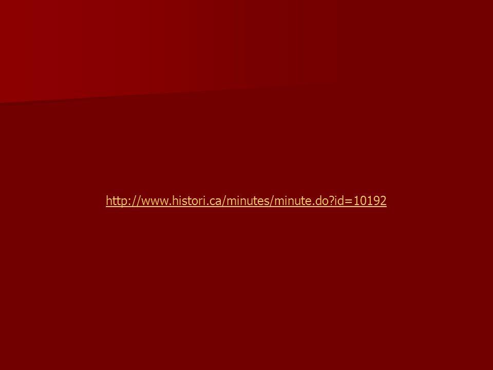http://www.histori.ca/minutes/minute.do id=10192