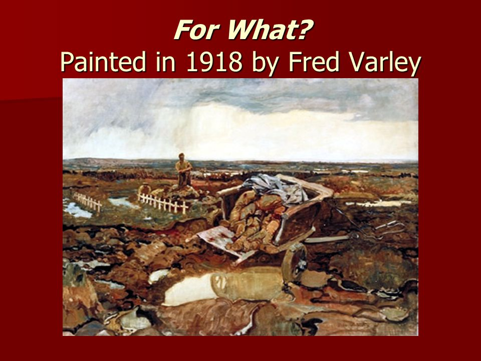 For What Painted in 1918 by Fred Varley