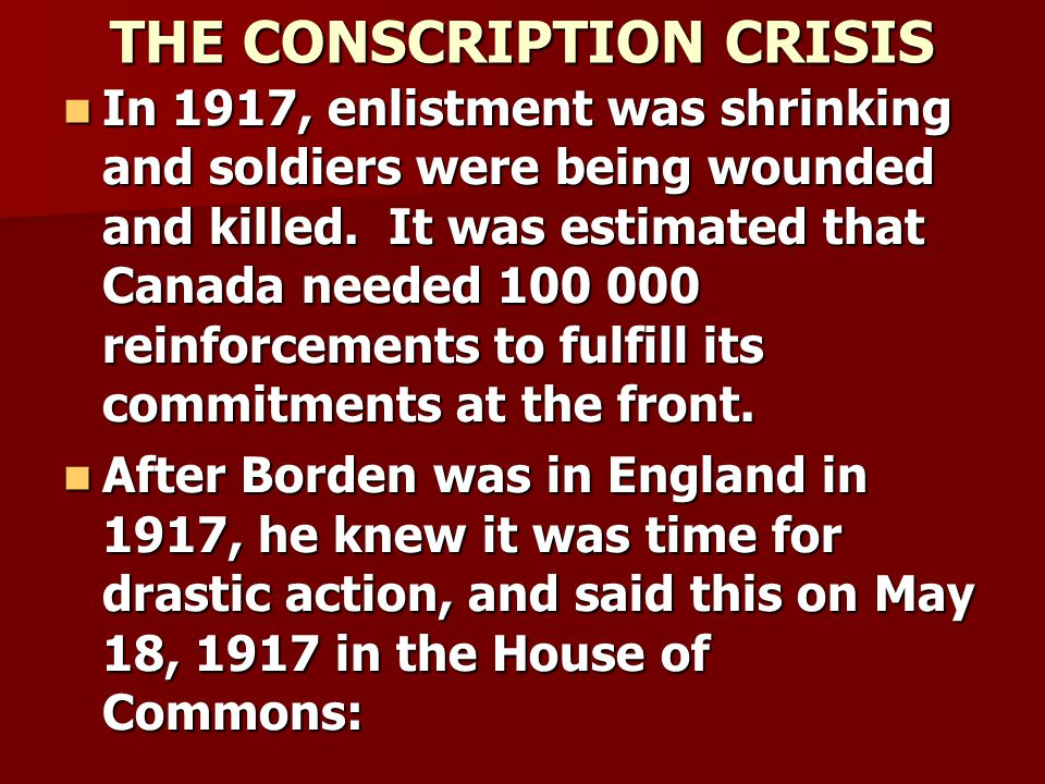 THE CONSCRIPTION CRISIS