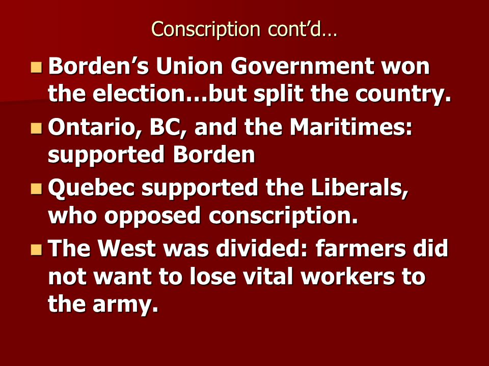 Borden's Union Government won the election…but split the country.
