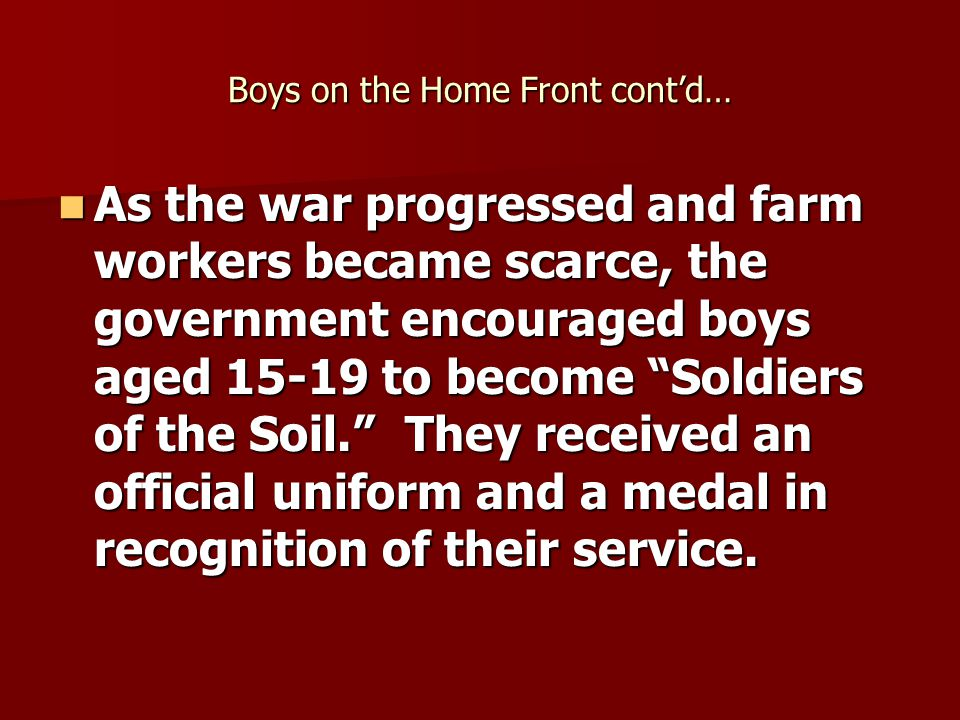 Boys on the Home Front cont'd…