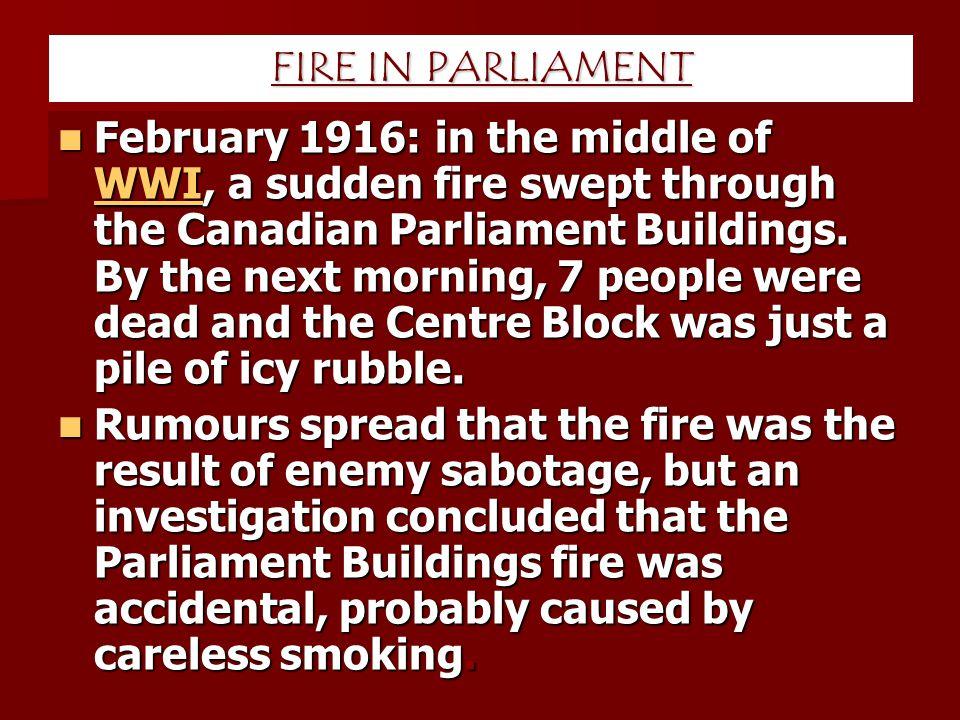 FIRE IN PARLIAMENT