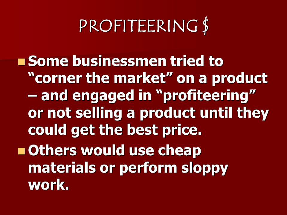 PROFITEERING $