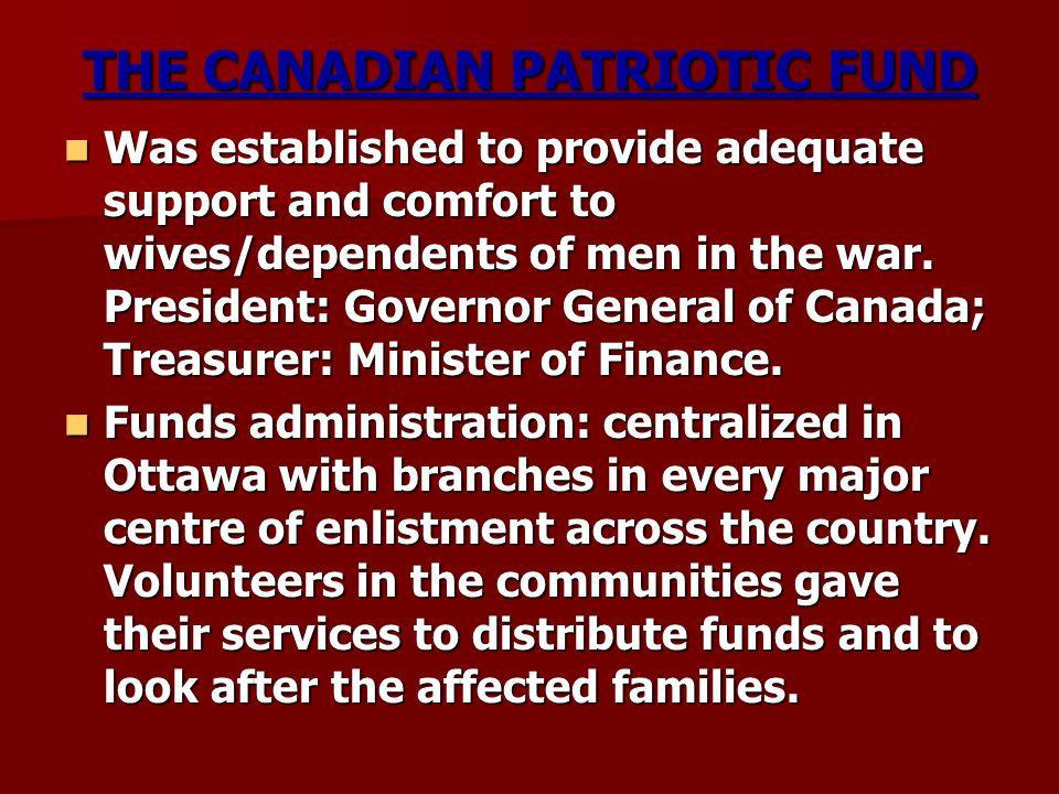 THE CANADIAN PATRIOTIC FUND