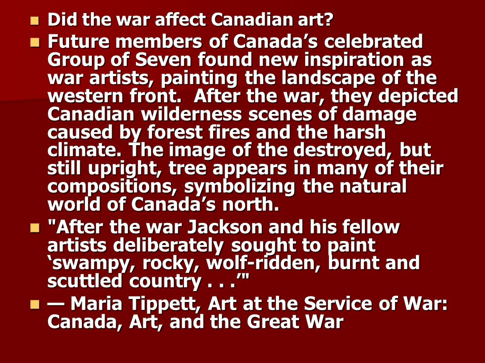 Did the war affect Canadian art