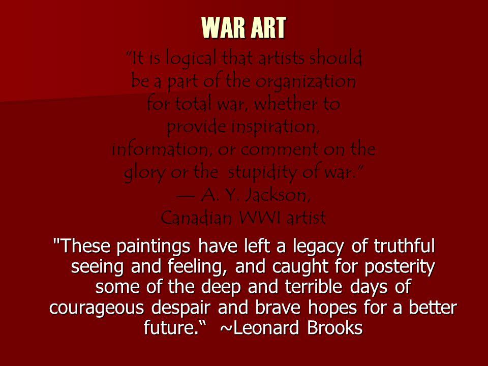 WAR ART It is logical that artists should