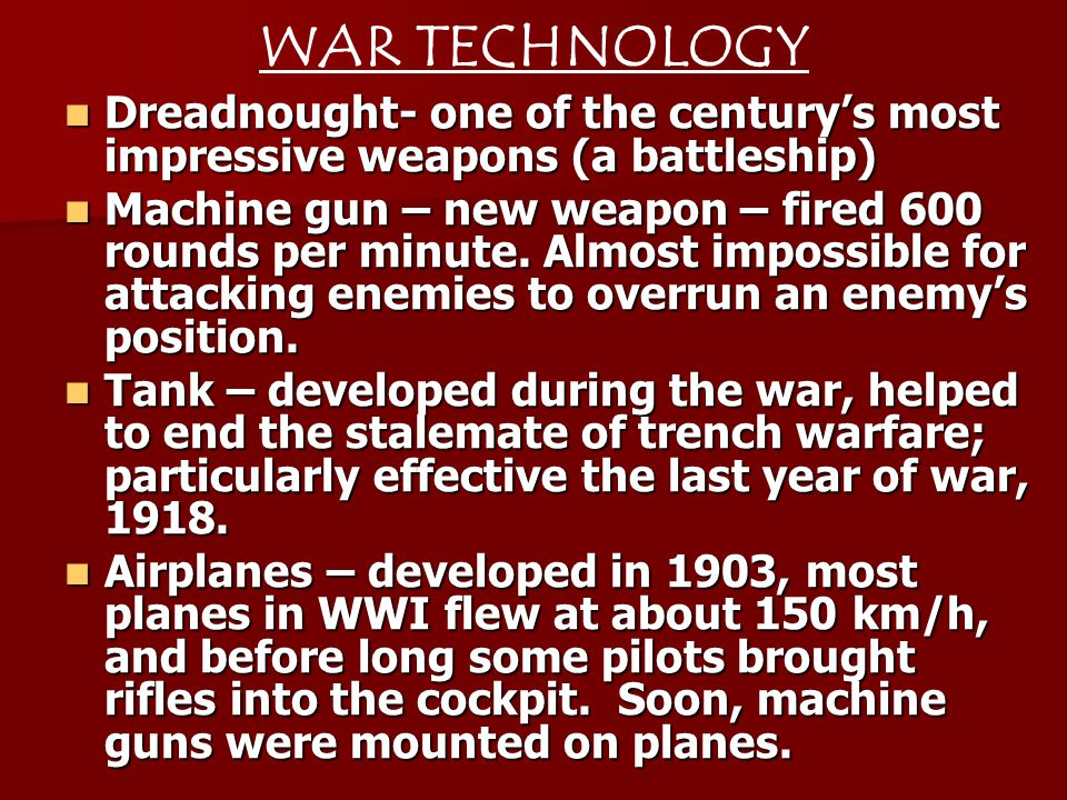 WAR TECHNOLOGY Dreadnought- one of the century's most impressive weapons (a battleship)