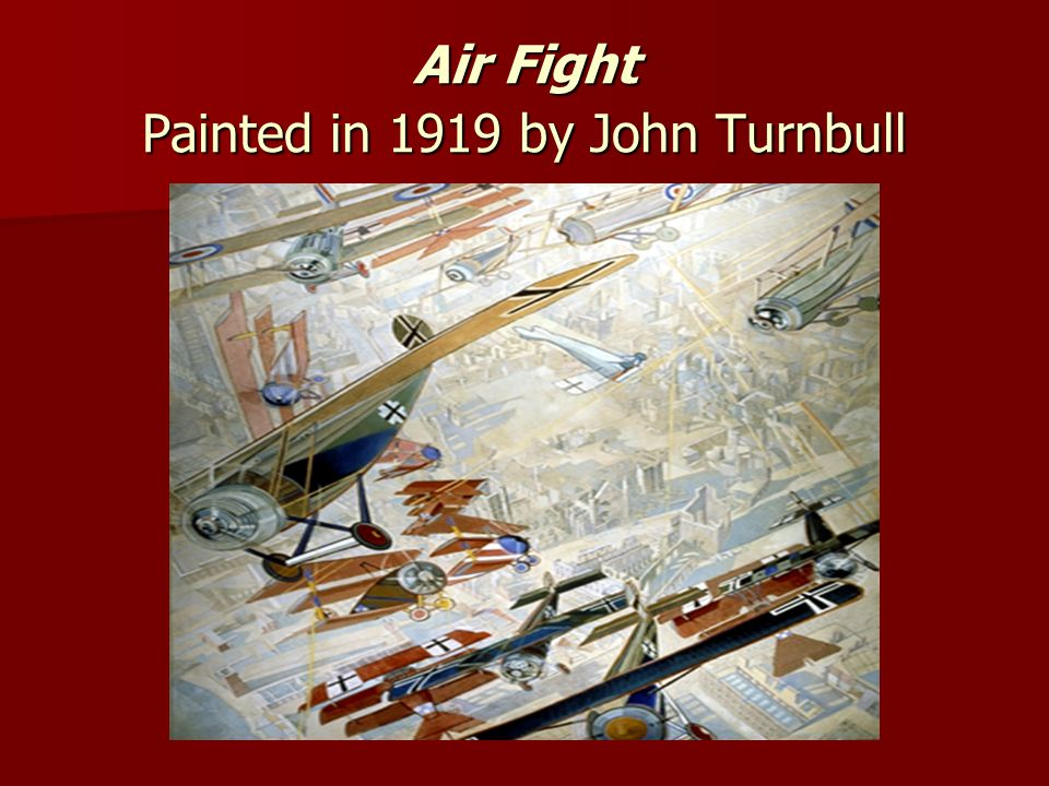 Air Fight Painted in 1919 by John Turnbull