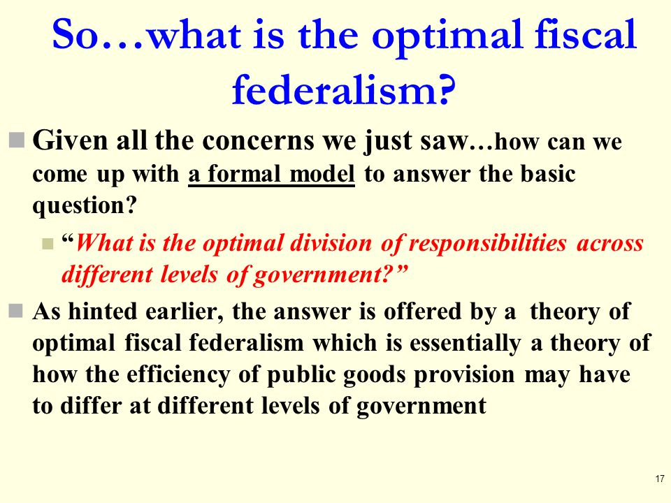 So…what is the optimal fiscal federalism