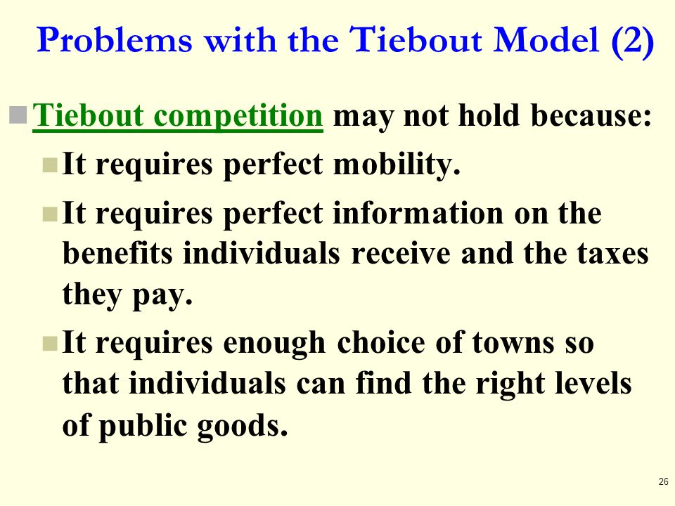 Problems with the Tiebout Model (2)