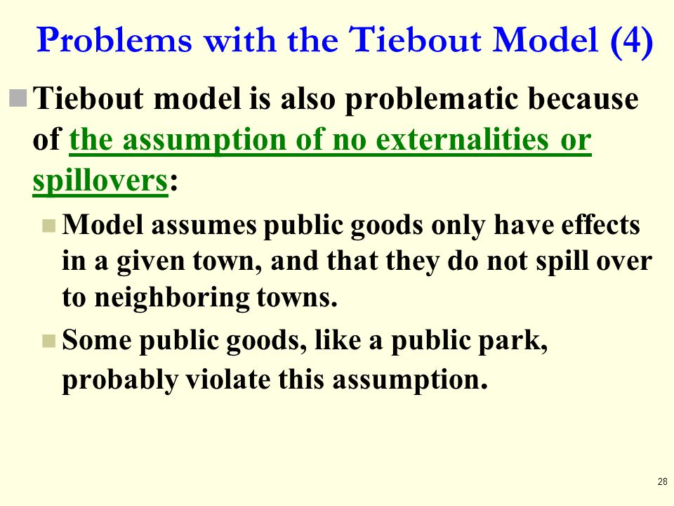 Problems with the Tiebout Model (4)