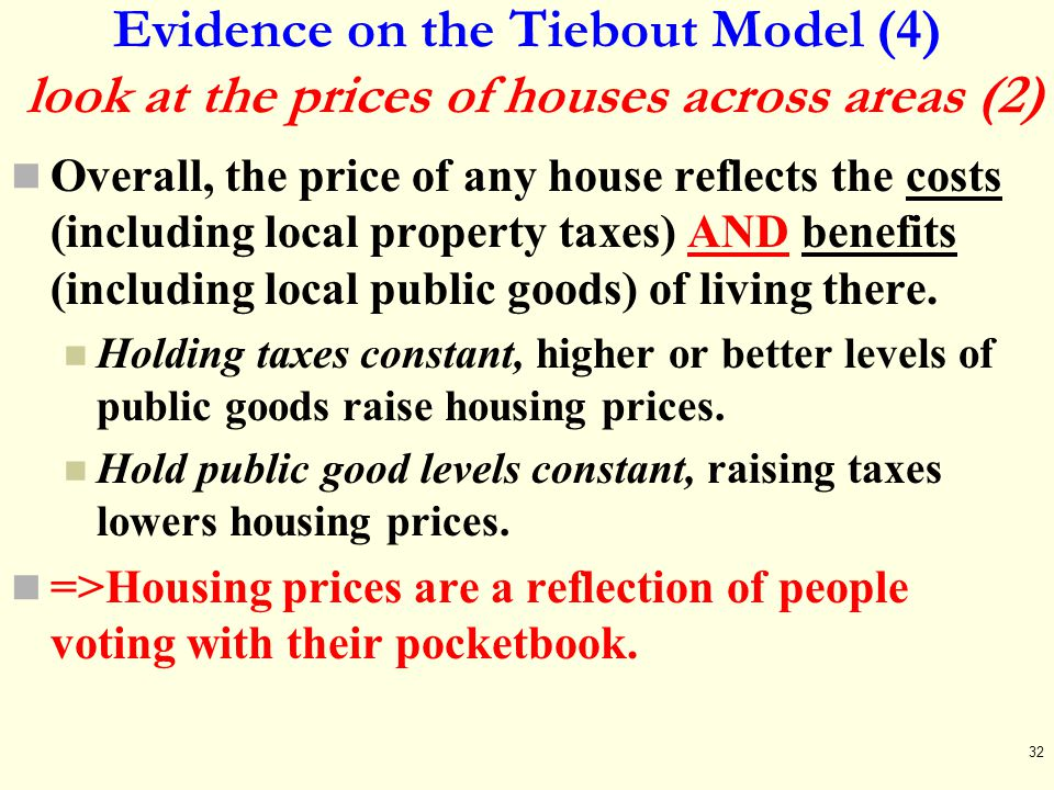 Evidence on the Tiebout Model (4) look at the prices of houses across areas (2)