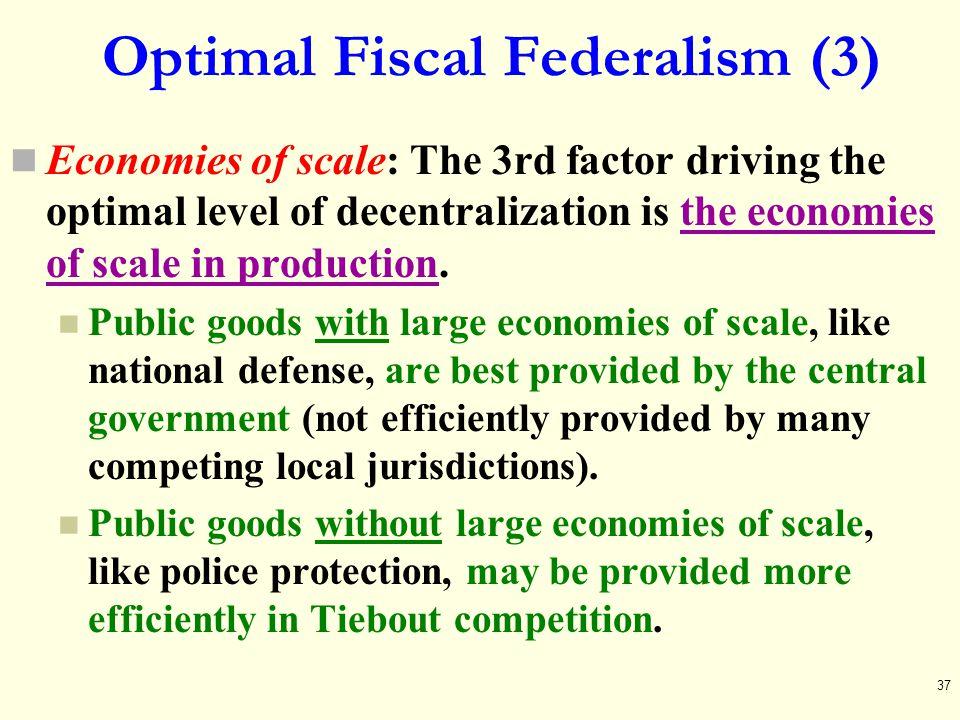 Optimal Fiscal Federalism (3)