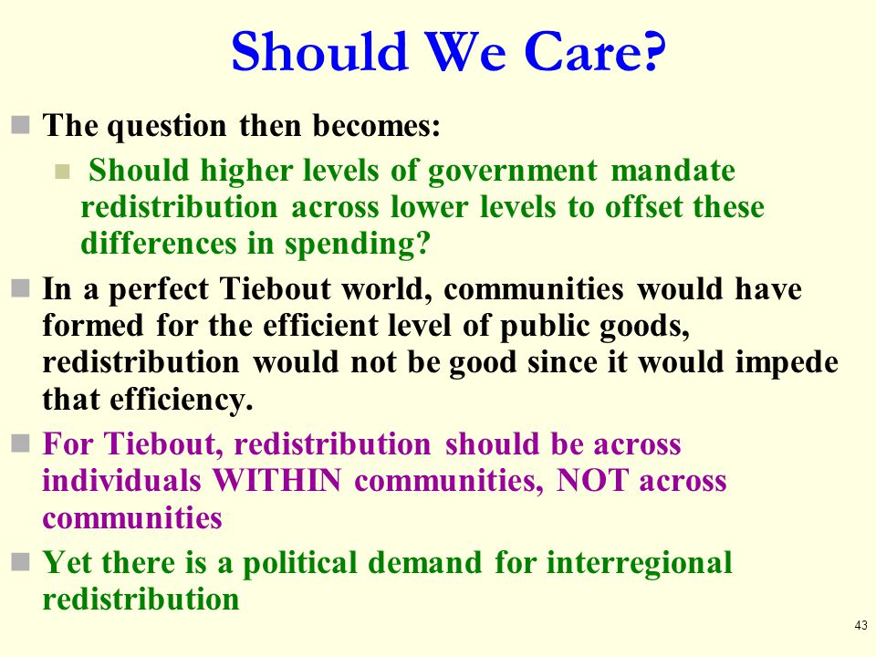 Should We Care The question then becomes: