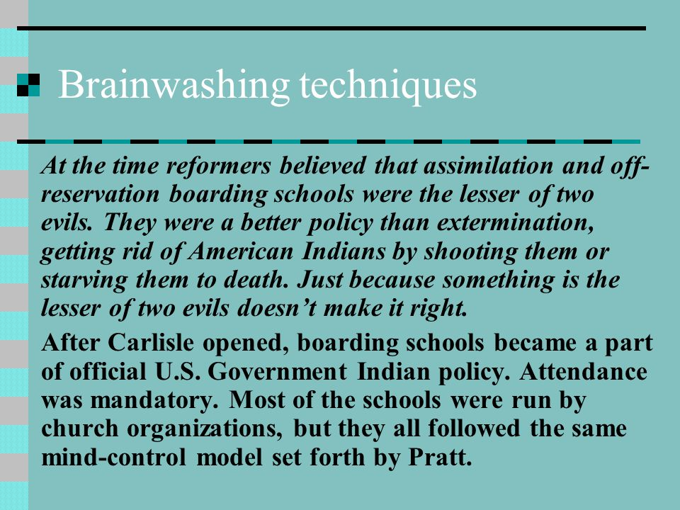 Brainwashing techniques