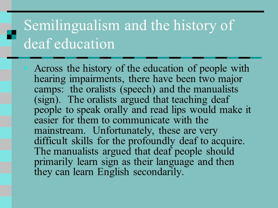 Semilingualism and the history of deaf education