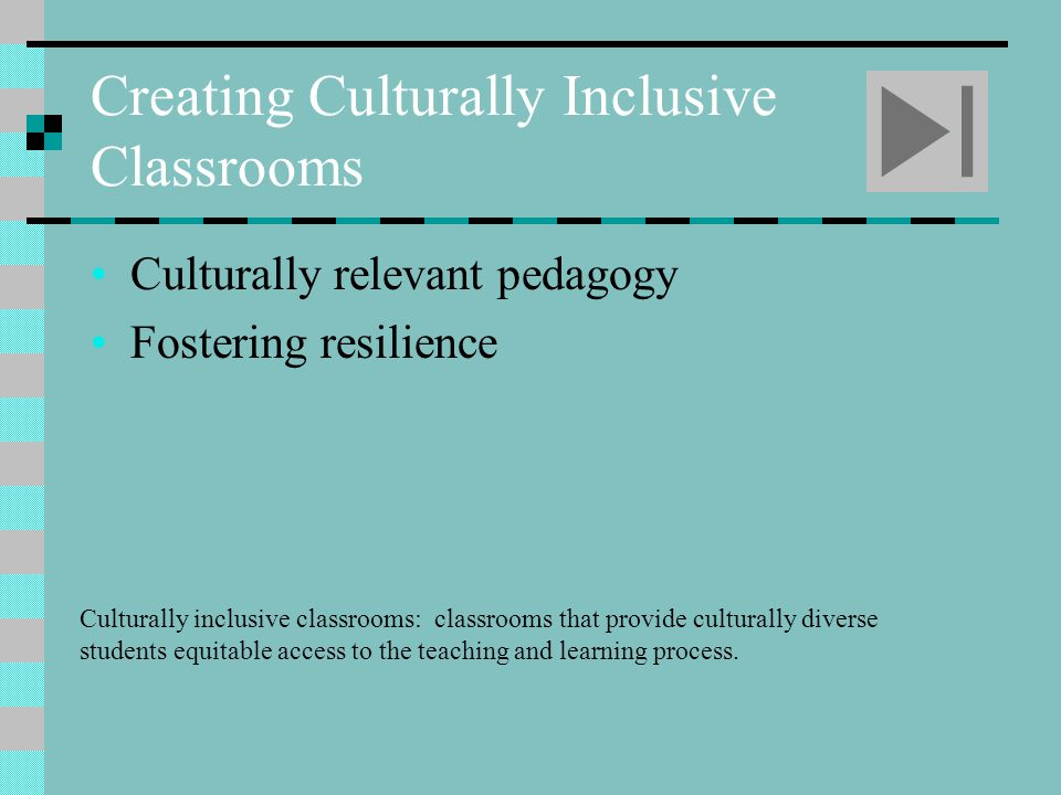 Creating Culturally Inclusive Classrooms