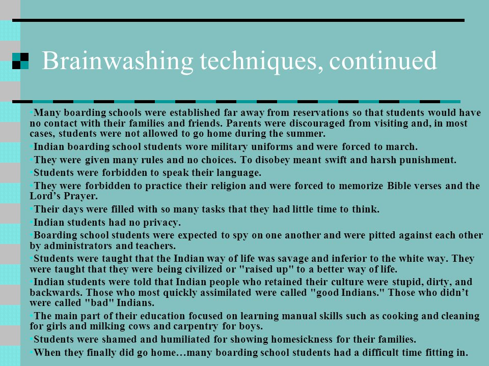 Brainwashing techniques, continued
