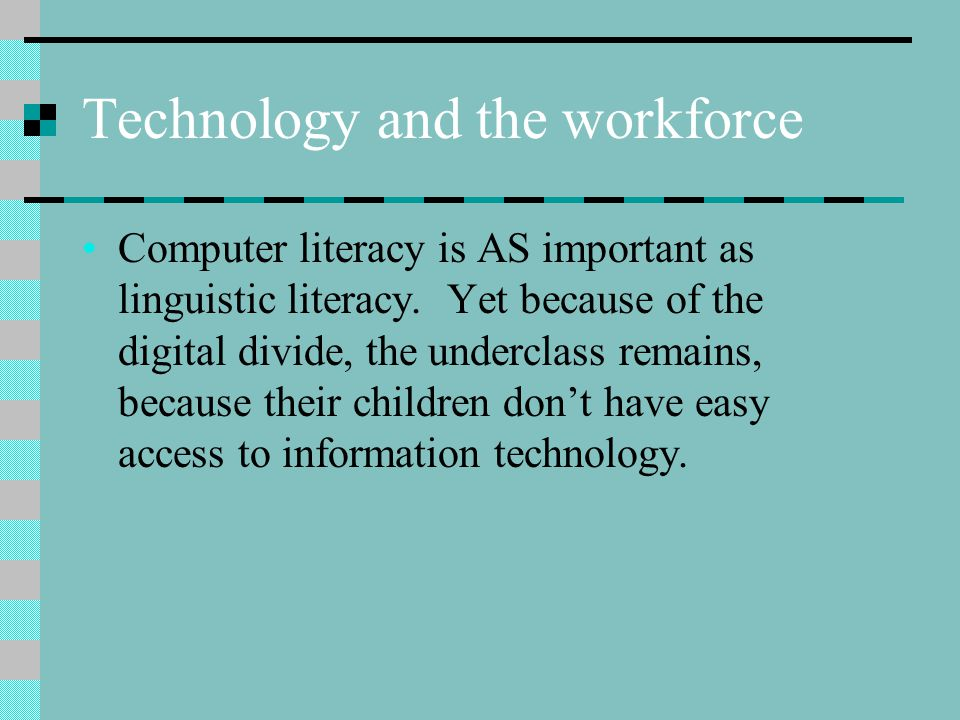 Technology and the workforce