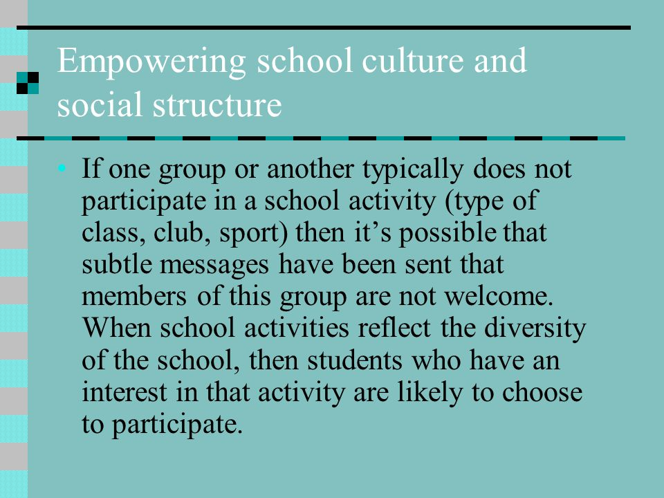Empowering school culture and social structure