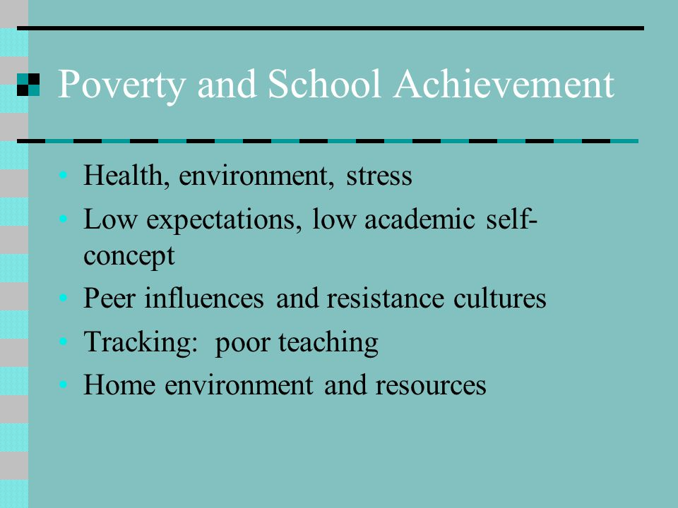 Poverty and School Achievement
