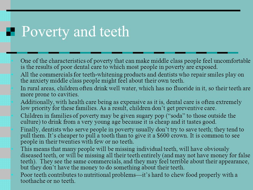 Poverty and teeth