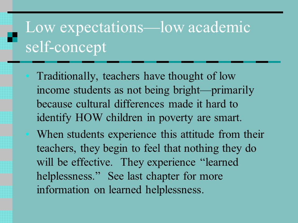 Low expectations—low academic self-concept