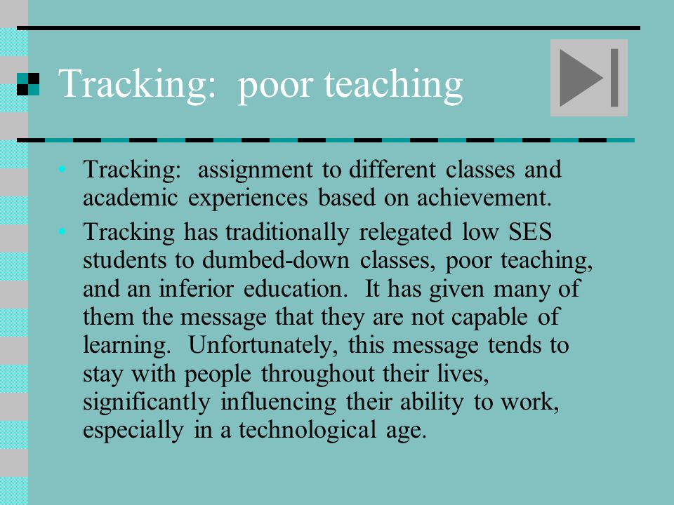 Tracking: poor teaching
