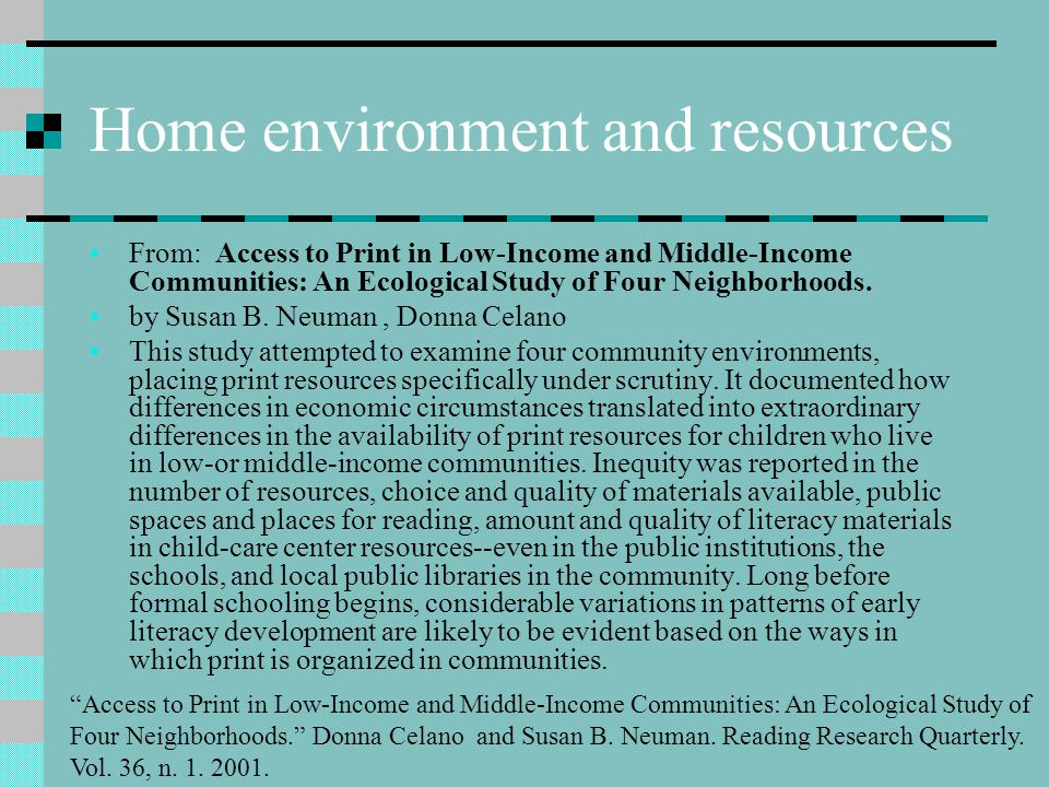 Home environment and resources