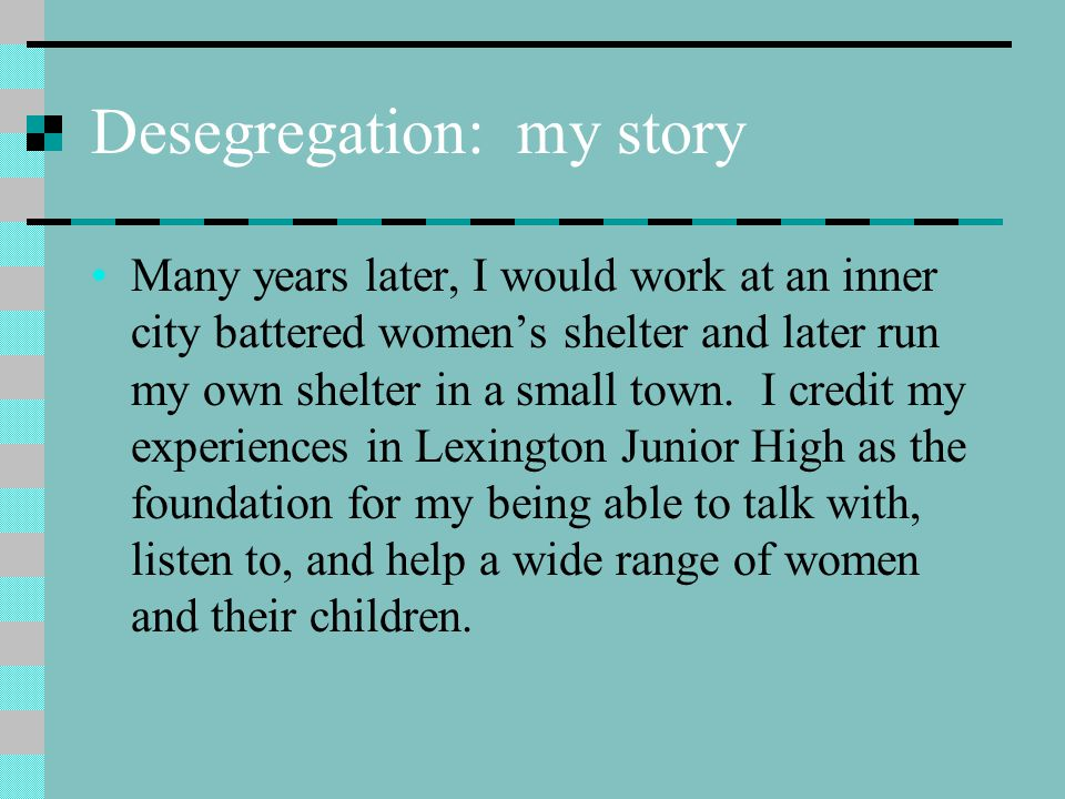 Desegregation: my story