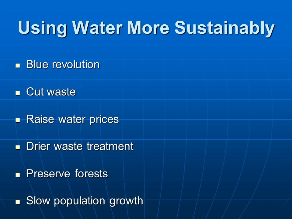 Using Water More Sustainably