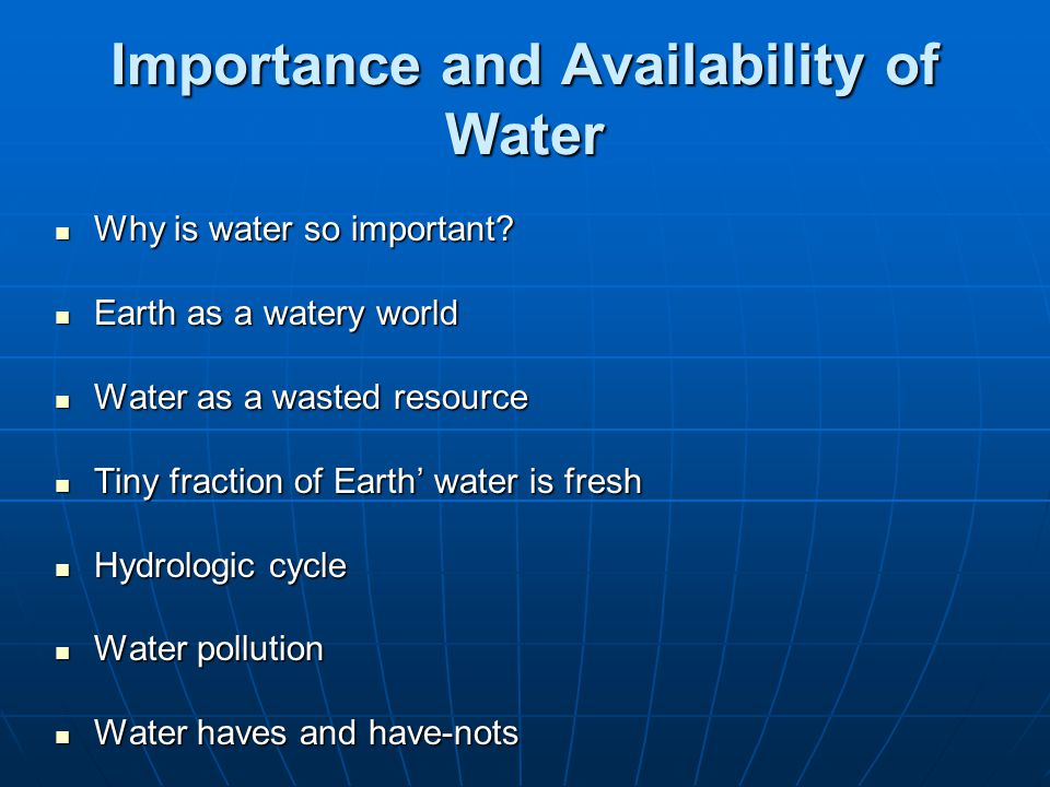 Importance and Availability of Water