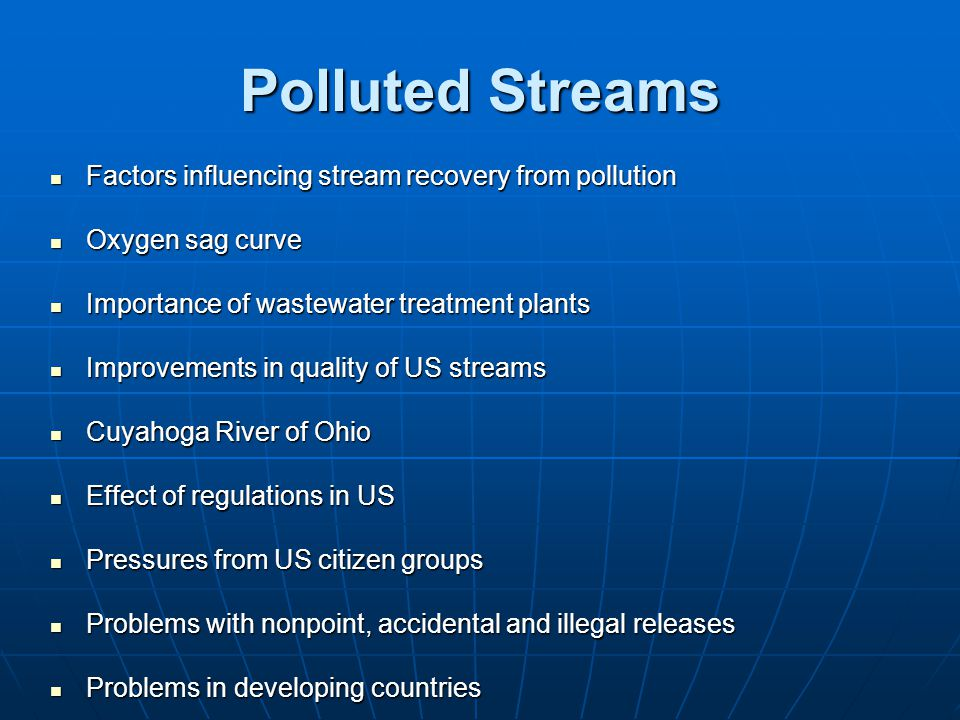 Polluted Streams Factors influencing stream recovery from pollution
