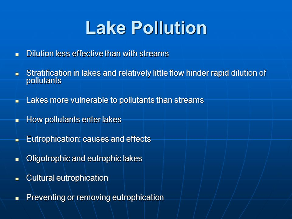 Lake Pollution Dilution less effective than with streams