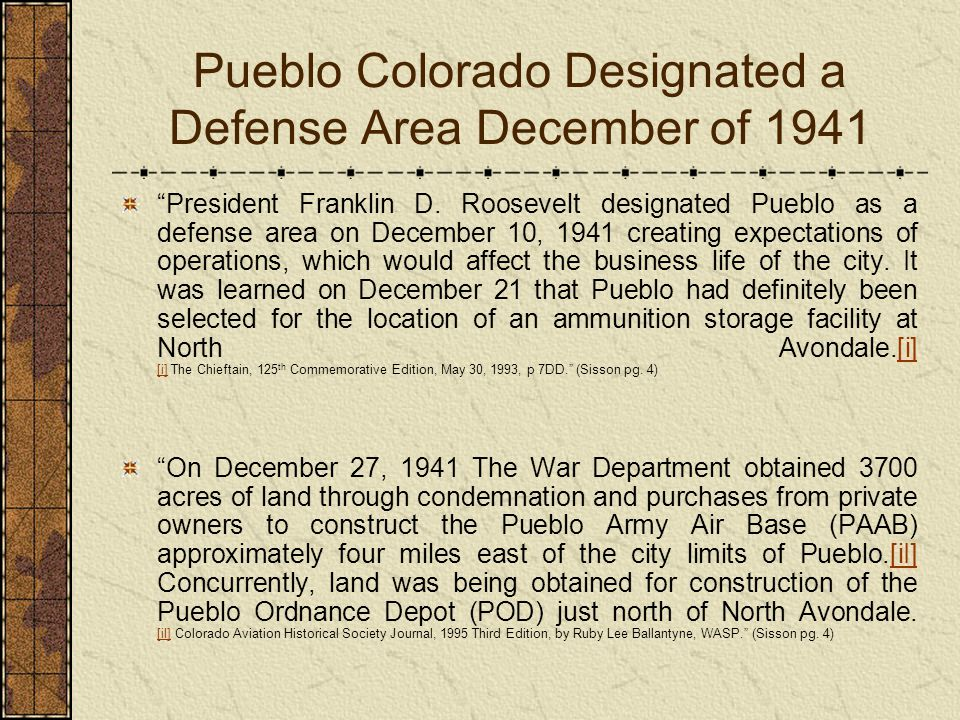 Pueblo Colorado Designated a Defense Area December of 1941