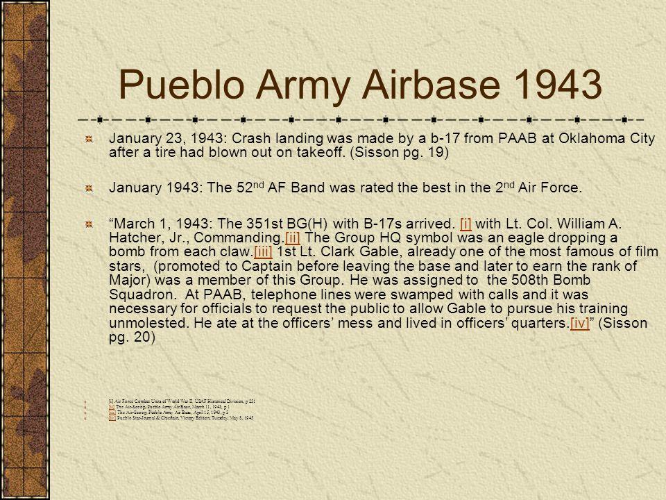 Pueblo Army Airbase 1943