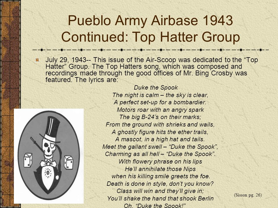 Pueblo Army Airbase 1943 Continued: Top Hatter Group