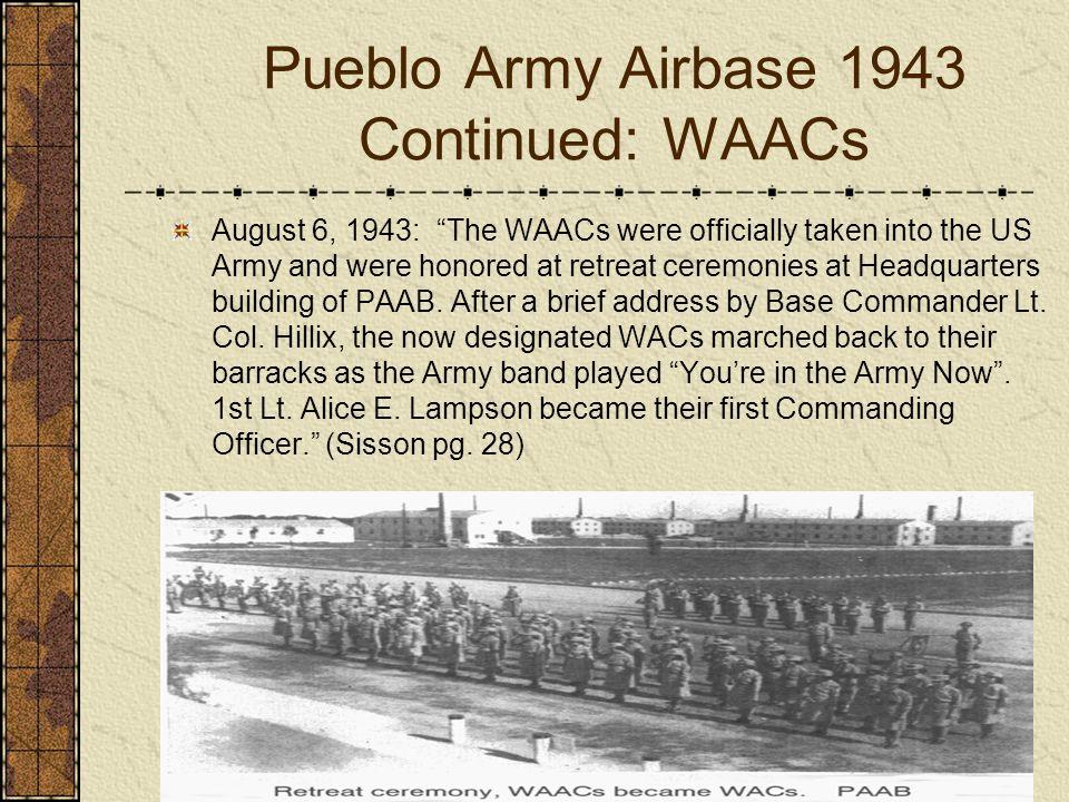 Pueblo Army Airbase 1943 Continued: WAACs
