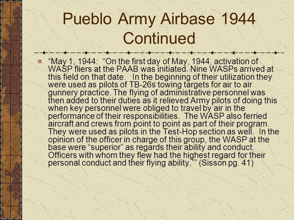 Pueblo Army Airbase 1944 Continued