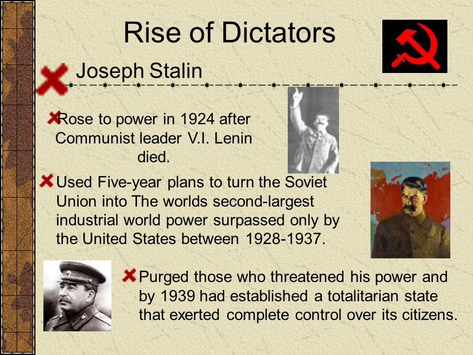 Rose to power in 1924 after Communist leader V.I. Lenin died.