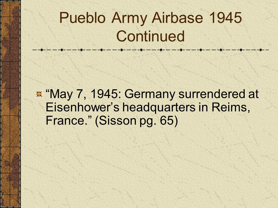 Pueblo Army Airbase 1945 Continued
