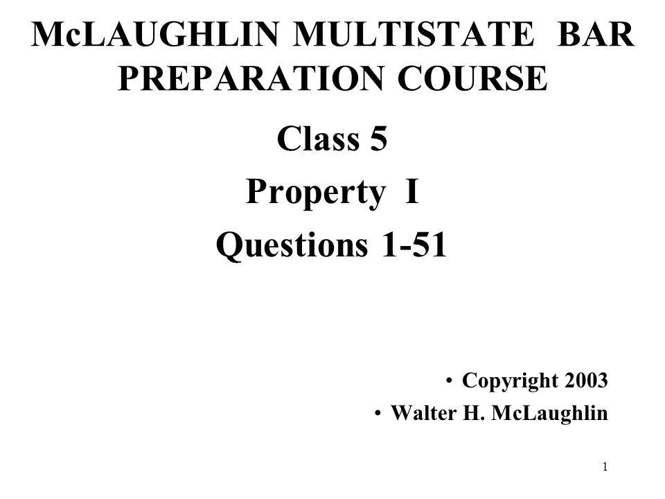 McLAUGHLIN MULTISTATE BAR PREPARATION COURSE