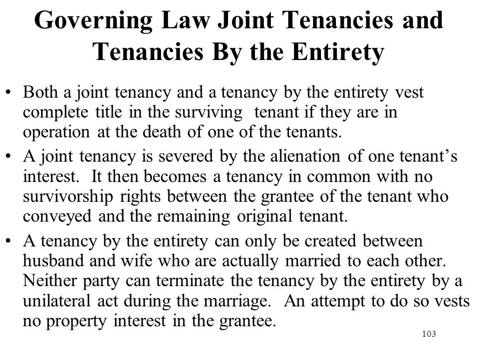 Governing Law Joint Tenancies and Tenancies By the Entirety