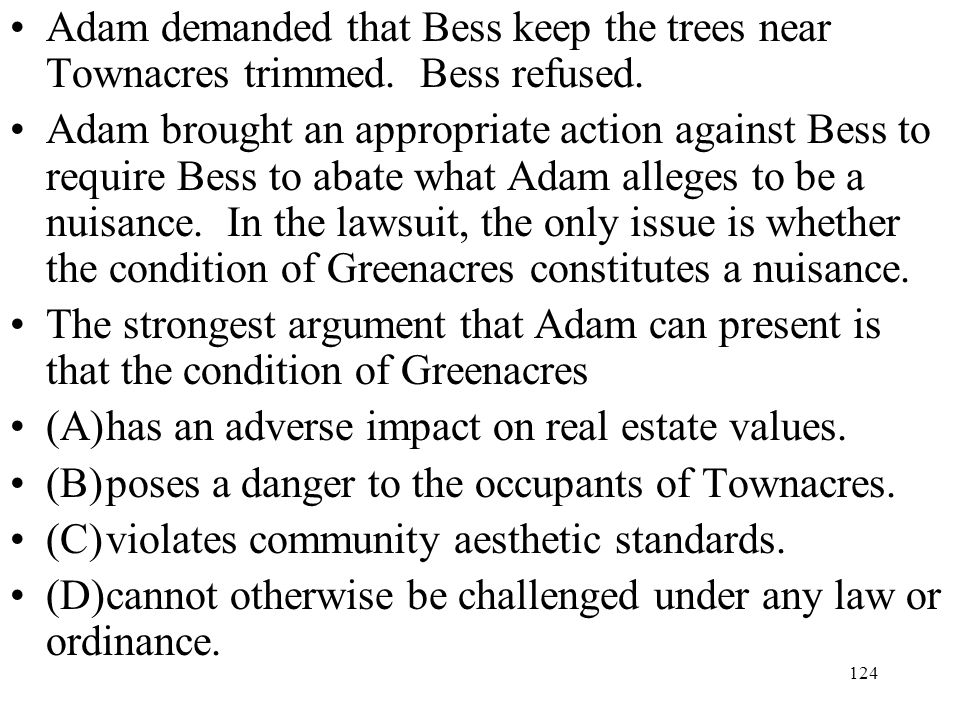 Adam demanded that Bess keep the trees near Townacres trimmed