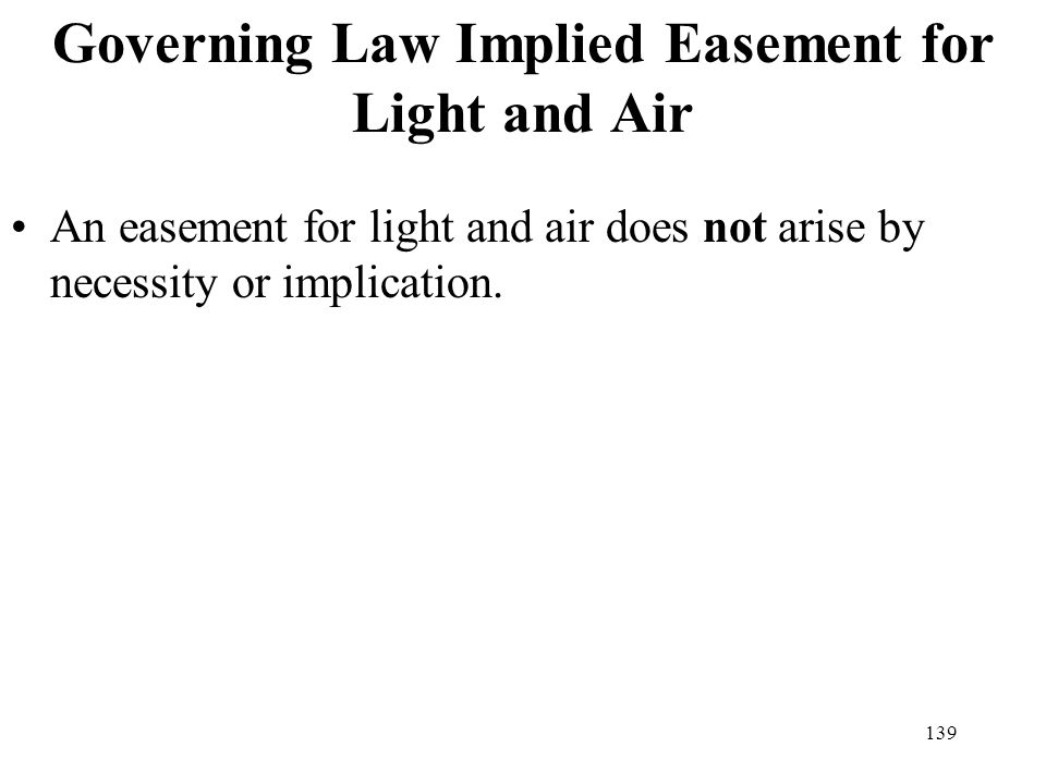 Governing Law Implied Easement for Light and Air
