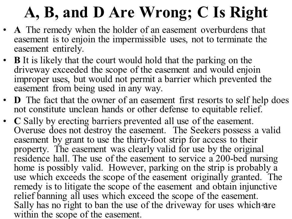 A, B, and D Are Wrong; C Is Right
