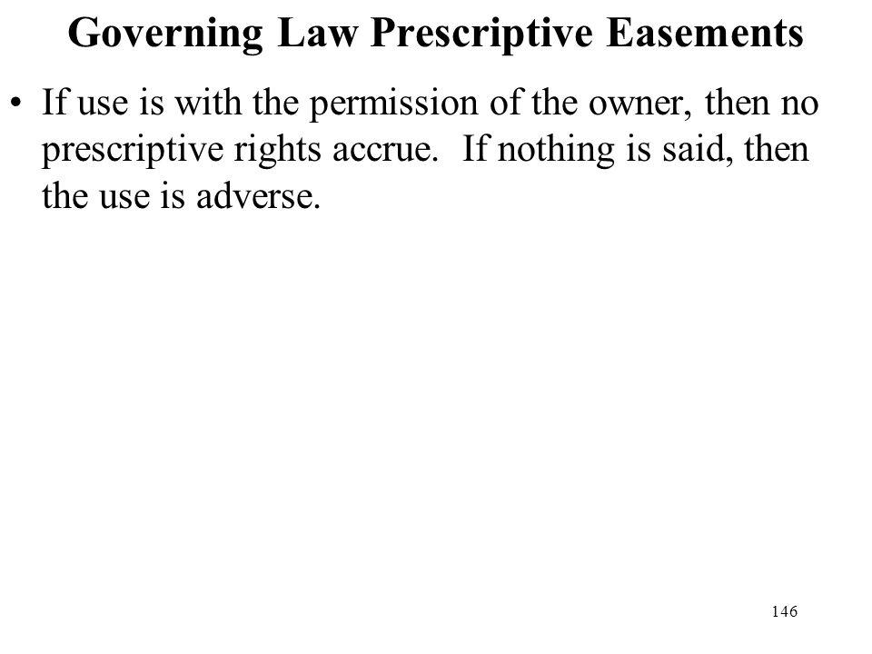 Governing Law Prescriptive Easements