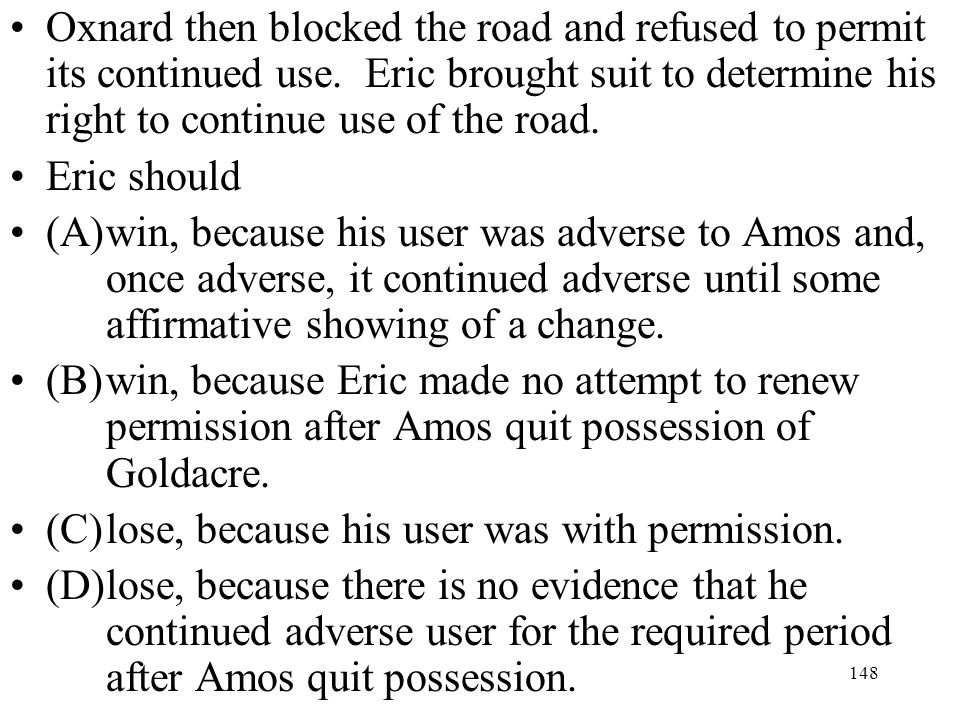 Oxnard then blocked the road and refused to permit its continued use